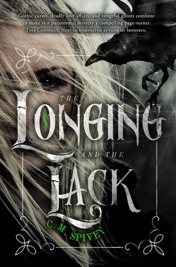 The Longing and the Lack ebook by C.M. Spivey