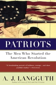 Patriots ebook by A. J. Langguth