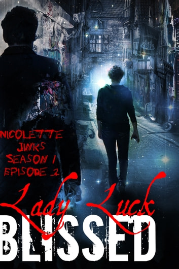 Episode 3 Lady Luck ebook by Nicolette Jinks