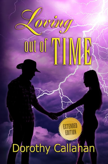Loving Out of Time ebook by Dorothy Callahan