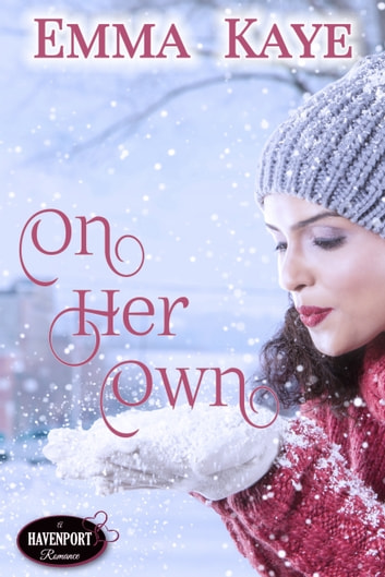 On Her Own ebook by Emma Kaye