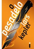 O pesadelo ebook by Lars Kepler