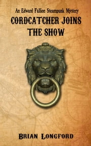 Cordcatcher Joins The Show ebook by Brian Longford