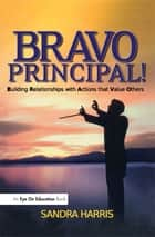 Bravo Principal ebook by Sandra Harris