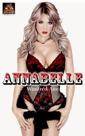 Annabelle: She hides a shameful secret ebook by Winifred Aire