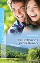 The Cattleman's Special Delivery ebook by