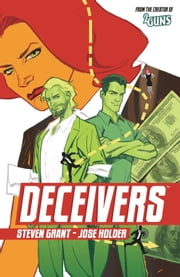 Deceivers ebook by Steven Grant,Jose Holder
