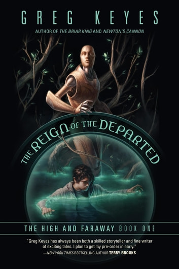 The Reign of the Departed ebook by Greg Keyes