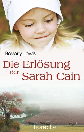 Die Erlösung der Sarah Cain ebook by Beverly Lewis