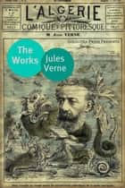 Works Of Jules Verne ebook by