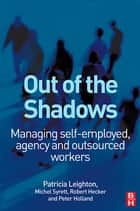 Out of the Shadows ebook by Michel Syrett, Patricia Leighton, Robert Hecker,...