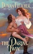 The Daring Twin ebook by