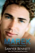 Marek - A Cold Fury Hockey Novel eBook by Sawyer Bennett
