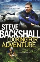 Looking for Adventure ebook by