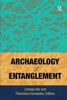 Archaeology of Entanglement ebook by Lindsay Der,Francesca Fernandini