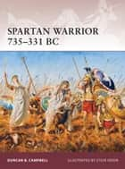 Spartan Warrior 735–331 BC ebook by Duncan B Campbell, Mr Steve Noon