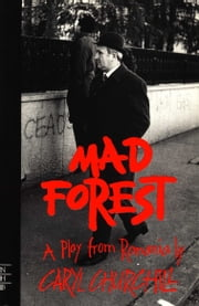 Mad Forest (NHB Modern Plays) ebook by Caryl Churchill