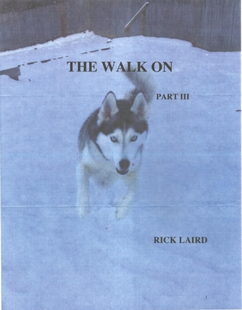 The Walk On (Part3) ebook by Rick Laird