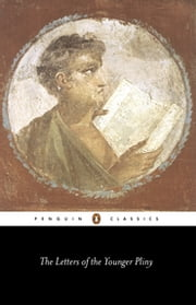 The Letters of the Younger Pliny ebook by The Younger Pliny,Betty Radice,Betty Radice