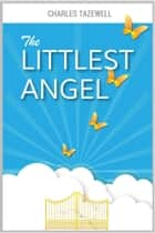 The Littlest Angel (UK Edition) ebook by Charles Tazewell