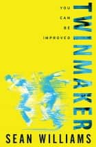 Twinmaker ebook by Sean Williams
