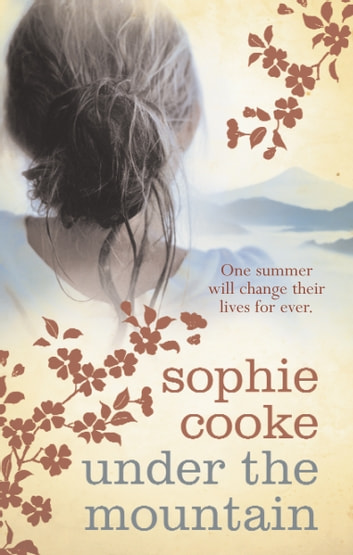 Under the Mountain ebook by Sophie Cooke