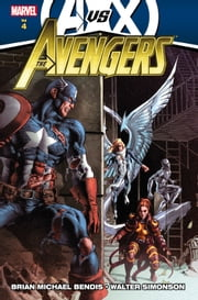 Avengers by Brian Michael Bendis Vol. 4 ebook by Brian Michael Bendis