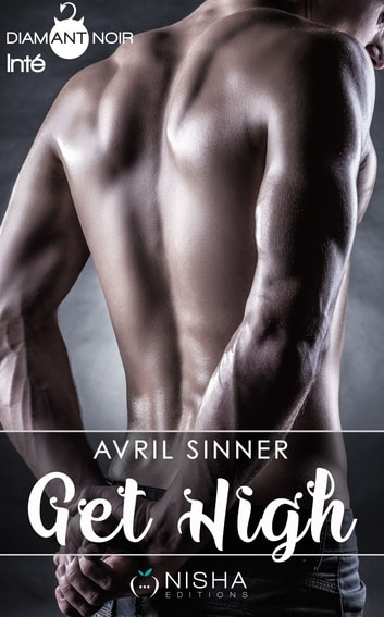 Get High Saison 1 - Intégrale ebook by Avril Sinner
