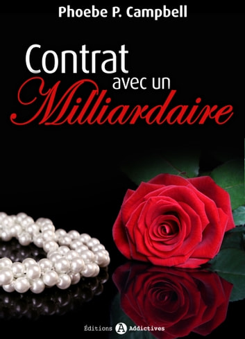 Contrat avec un milliardaire volume 7 ebook by Phoebe P. Campbell