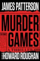 Murder Games eBook par James Patterson, Howard Roughan