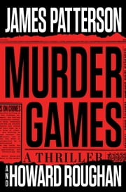 Murder Games ebook door James Patterson, Howard Roughan