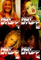 Hot Stuff Collected Edition 1 – Volumes 1-4 ebook by Tina Samuels