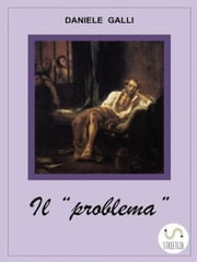 "Il ""problema"" ebook by Daniele Galli"