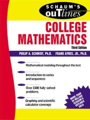 Schaum's Outline of College Mathematics ebook by Schmidt, Philip