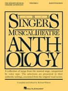 The Singer's Musical Theatre Anthology - Volume 2 - Baritone/Bass Book Only ebook by Richard Walters