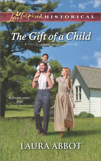 The Gift of a Child ebook by Laura Abbot