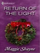 Return of the Light ebook by Maggie Shayne