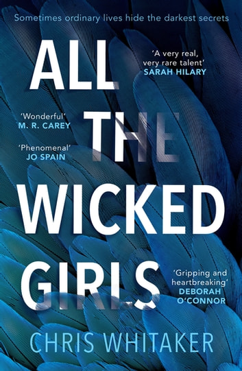 All The Wicked Girls - The addictive thriller with a huge heart, for fans of Lisa Jewell ebook by Chris Whitaker