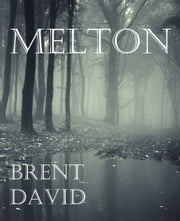 Melton ebook by Brent D. Atkinson