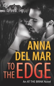 To the Edge ebook by Anna del Mar