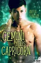 Gemini Keeps Capricorn - L'horoscope amoureux, T3 ebook by Anyta Sunday
