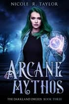 Arcane Mythos ebook by