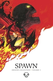 Spawn Origins Collection Volume 3 ebook by Todd McFarlane,Todd McFarlane