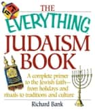 The Everything Judaism Book ebook by Richard D Bank