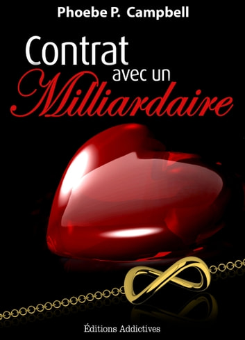 Contrat avec un milliardaire - vol. 2 ebook by Phoebe P. Campbell