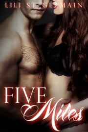 Five Miles (Gypsy Brothers, #3) ebook by Lili St. Germain