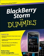 BlackBerry Storm For Dummies ebook by Robert Kao,Dante Sarigumba