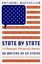 State by State - A Panoramic Portrait of America ebook by Matt Weiland, Sean Wilsey