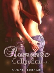 Romantic Collection vol. 1 ebook by Connie Furnari