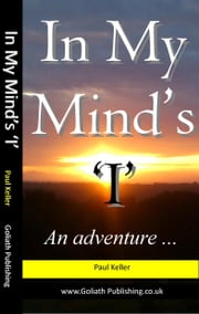In My Mind's 'I' ebook by Paul Keller